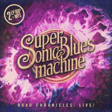 Supersonic Blues Machine ‎- Road Chronicles: Live! (2LP)