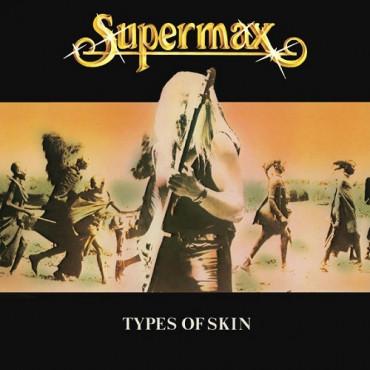 SUPERMAX - TYPES OF SKIN (Винил)