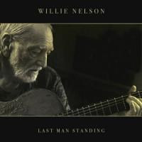 WILLIE NELSON - LAST MAN STANDING (Винил)