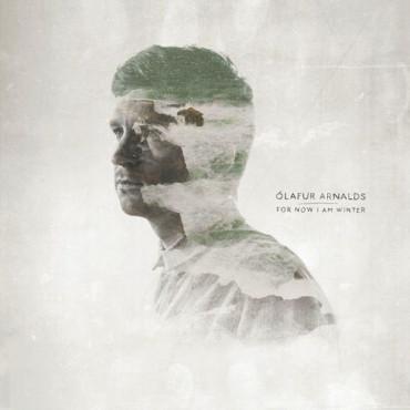 Olafur Arnalds For Now I Am Winter (Винил)