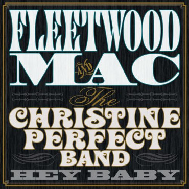 FLEETWOOD MAC Hey Baby (Винил)