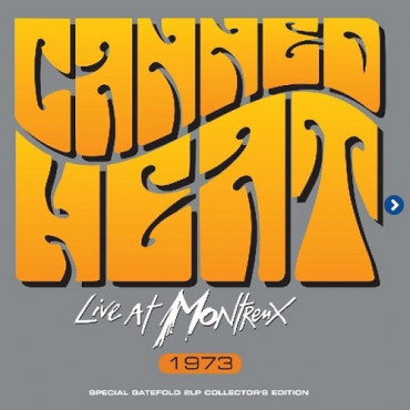 CANNED HEAT - LIVE AT MONTREUX 1973 (2Винил)