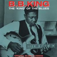 B.B. King - THE KING OF THE BLUES (Винил)