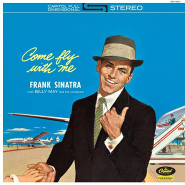 Frank Sinatra Come Fly With Me (Винил)