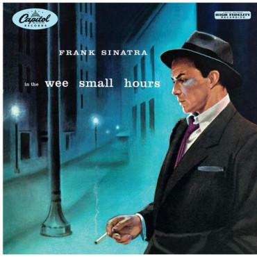 FRANK SINATRA  IN THE WEE SMALL HOURS (Винил)