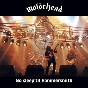 MOTORHEAD - NO SLEEP TIL HAMMERSMITH (Винил)