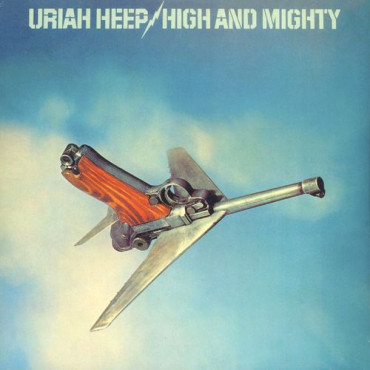 URIAH HEEP High And Mighty (180g) (Винил)