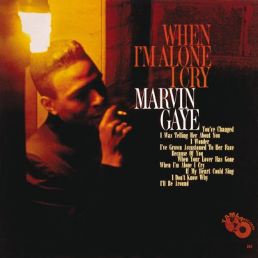 Marvin Gaye When I'm Alone I Cry (Винил)