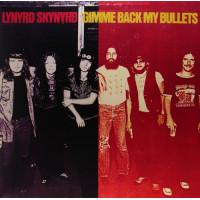 Lynyrd Skynyrd Gimme Back My Bullets (Винил)