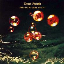 Deep Purple - Who Do We Think We Are (Винил)