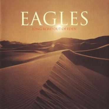 EAGLES - Long Road Out Of Eden (2Винил)