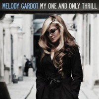 Melody Gardot My One And Only Thrill (Винил)
