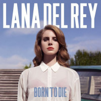 Lana Del Rey - Born To Die (2Винил)