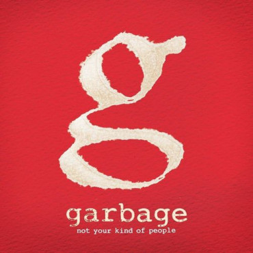 GARBAGE Not Your Kind Of People (2Винил)