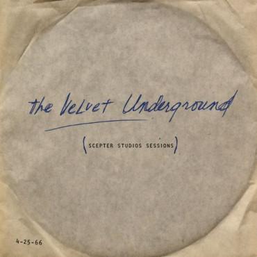 The Velvet Underground The Scepter Studios Acetate (Винил)