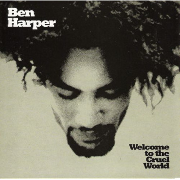 Ben Harper Welcome To The Cruel World (Винил)