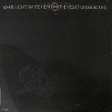 The Velvet Underground White Light/ White Heat (Винил)