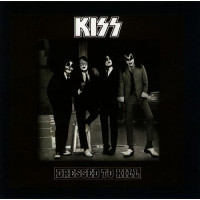 Kiss - Dressed To Kill Винил