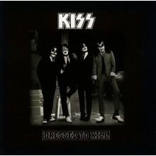 Kiss - Dressed To Kill Винил