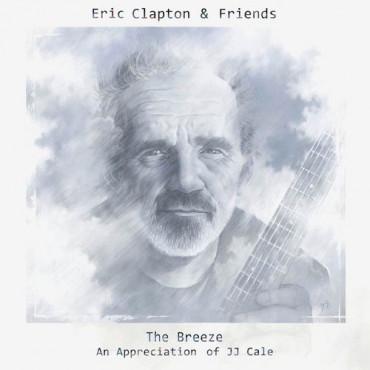 Eric Clapton The Breeze - An Appreciation Of JJ Cale (2Винил)