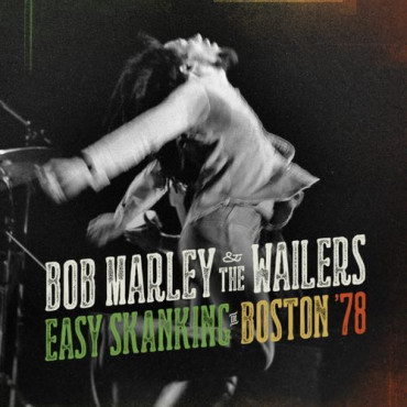 Bob Marley Easy Skanking In Boston '78 (2Винил)