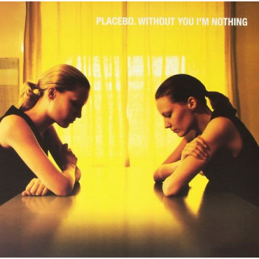 Placebo Without You I'm Nothing (Винил)