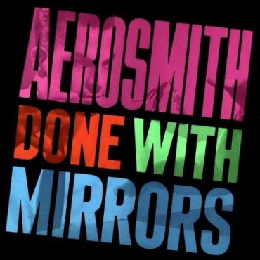 Aerosmith - Done With Mirrors (Винил)