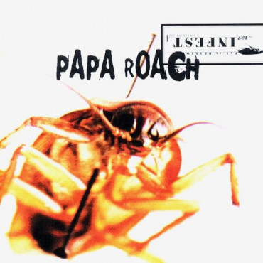 Papa Roach - Infest (Винил)
