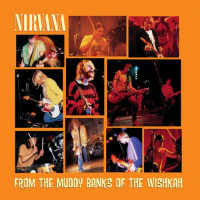 Nirvana From The Muddy Banks Of The Wishkah (2Винил)