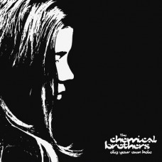 CHEMICAL BROTHERS DIG YOUR OWN HOLE (2Винил)