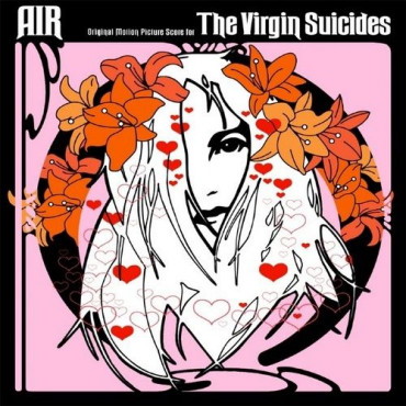 AIR THE VIGIN SUICIDES (15TH ANNIVERSARY) (Винил)