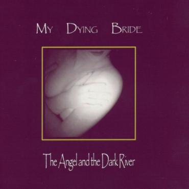 MY DYING BRIDE - ANGEL & THE DARK RIVER (2Винил)