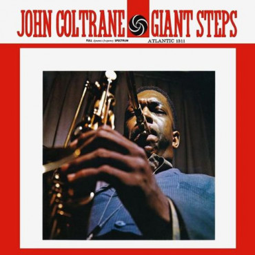 JOHN COLTRANE GIANT STEPS (Винил)
