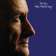 PHIL COLLINS HELLO, I MUST BE GOING (Винил)