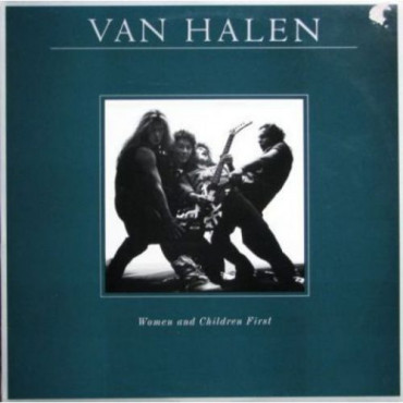 VAN HALEN WOMEN & CHILDREN FIR (Винил)