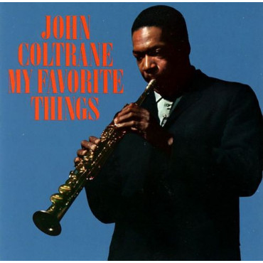 "JOHN COLTRANE MY FAVORITE THINGS"" Винил TOP"