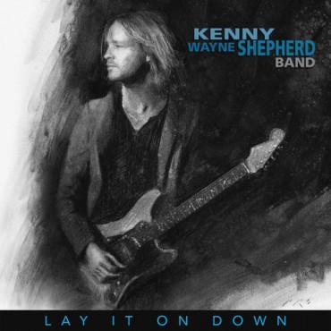 KENNY WAYNE SHEPHERD - LAY IT ON DOWN (Винил)