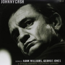 JOHNNY CASH - SINGS HANK WILLIAMS, GEORGE JONES & OTHER CLASSIC COUNTRY COVERS (2Винил)