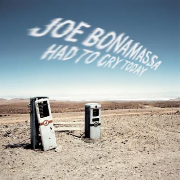 JOE BONAMASSA HAD TO CRY TODAY (Винил)