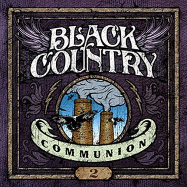 BLACK COUNTRY COMMUNION BLACK COUNTRY COMMUNION 2 (Винил)
