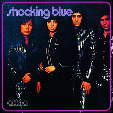 SHOCKING BLUE ATTILA (Винил)
