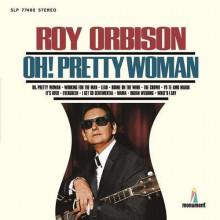ROY ORBISON OH PRETTY WOMAN (Винил)