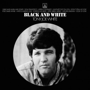 TONY JOE WHITE BLACK & WHITE (Винил)