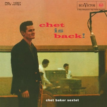 CHET BAKER CHET IS BACK! (Винил)