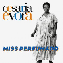 CESARIA EVORA MISS PERFUMADO (Винил)