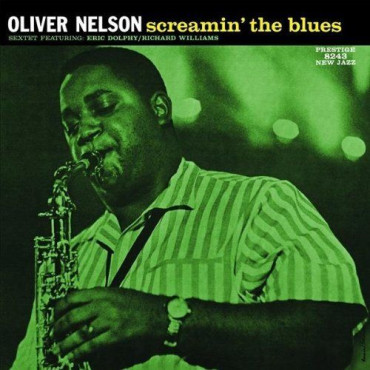 Oliver Nelson Screamin The Blues (Винил)