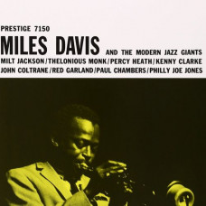 Miles Davis And The Modern Jazz Giants (Винил)