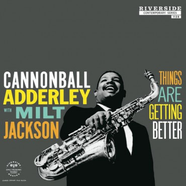 Cannonball Adderley Things Are Getting Better (Винил)