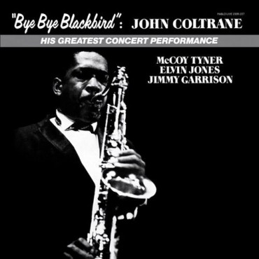 John Coltrane Bye Bye Blackbird (Винил)