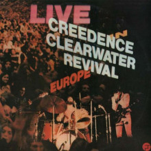 Creedence Clearwater Revival - Live In Europe (2Винил)